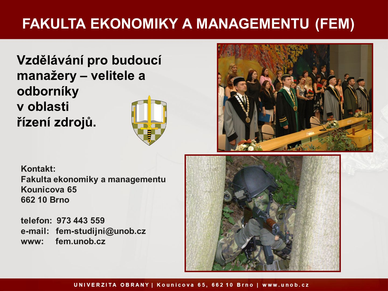FAKULTA EKONOMIKY A MANAGEMENTU (FEM)