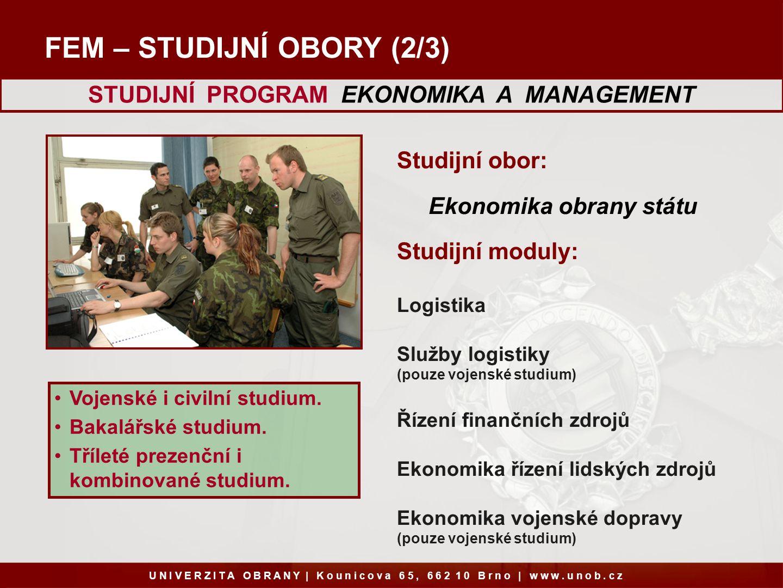 STUDIJNÍ PROGRAM EKONOMIKA A MANAGEMENT Ekonomika obrany státu