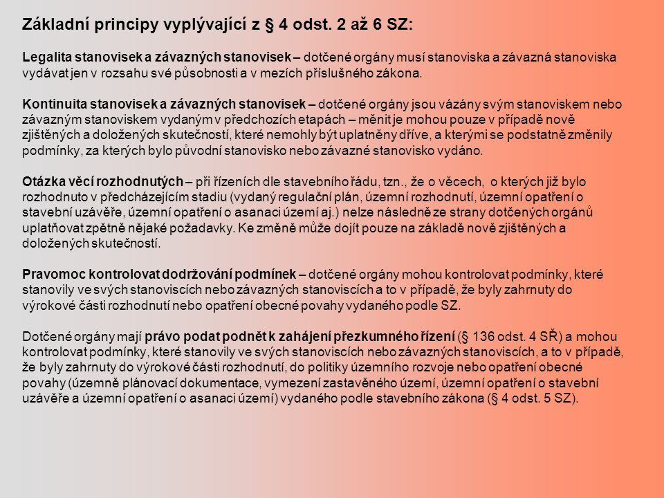 Základní principy vyplývající z § 4 odst