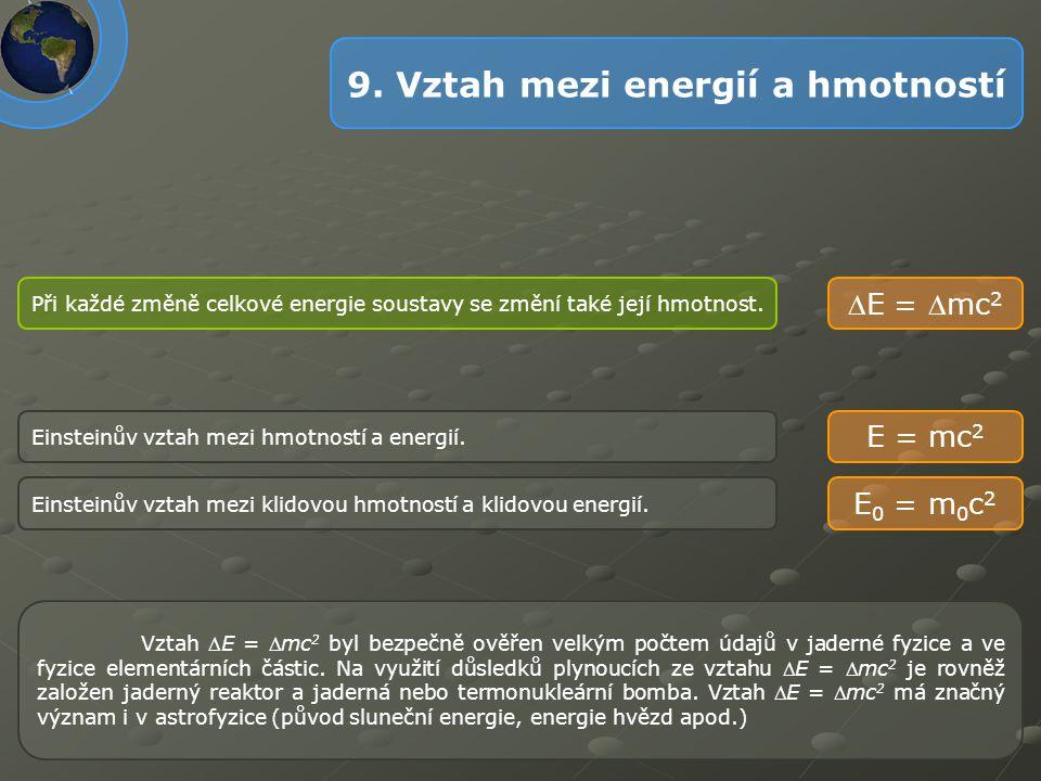9. Vztah mezi energií a hmotností
