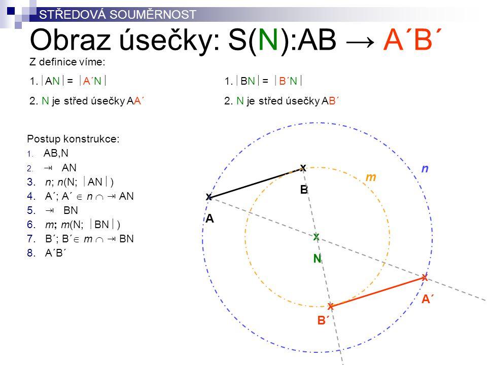 Obraz úsečky: S(N):AB → A´B´