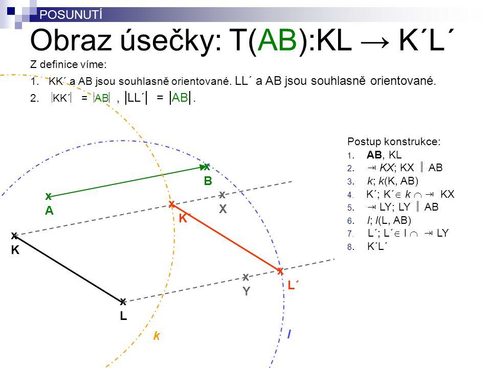 Obraz úsečky: T(AB):KL → K´L´