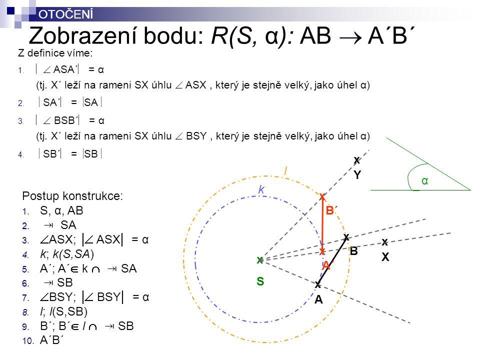 Zobrazení bodu: R(S, α): AB  A´B´