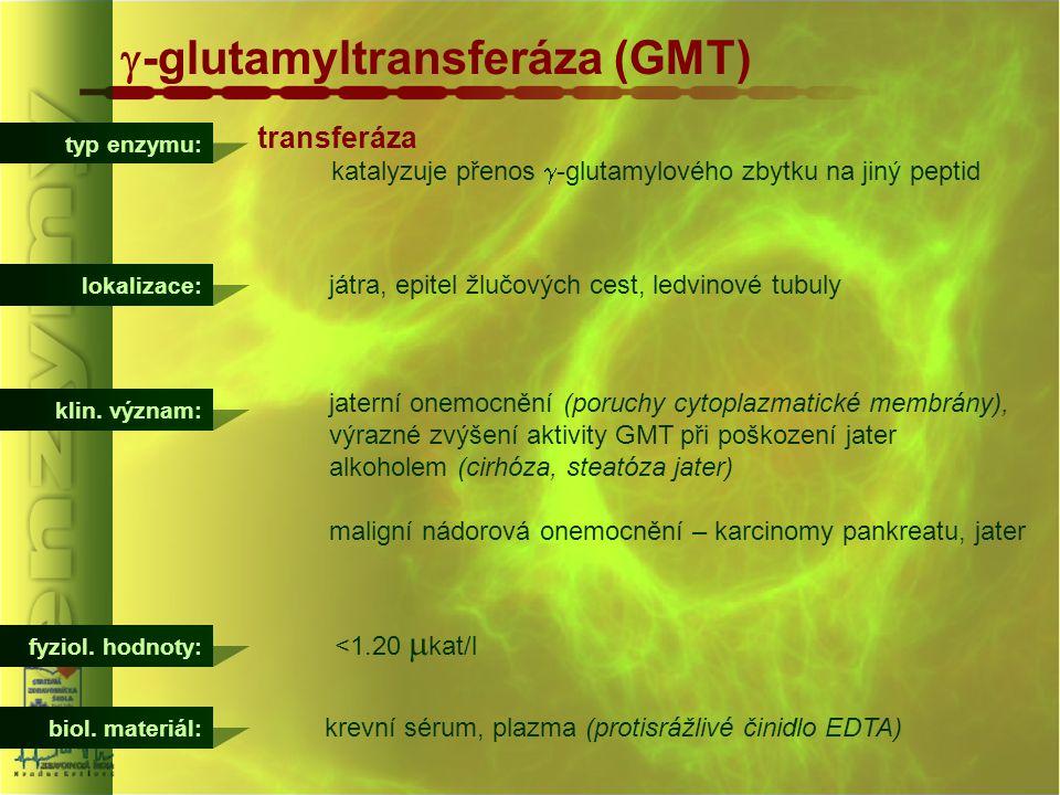 g-glutamyltransferáza (GMT)