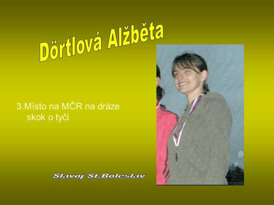Dörtlová Alžběta Slavoj St.Boleslav 3.Místo na MČR na dráze