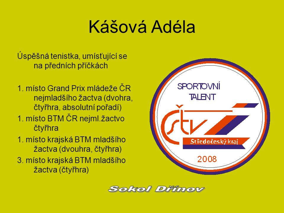 Kášová Adéla Sokol Dřínov