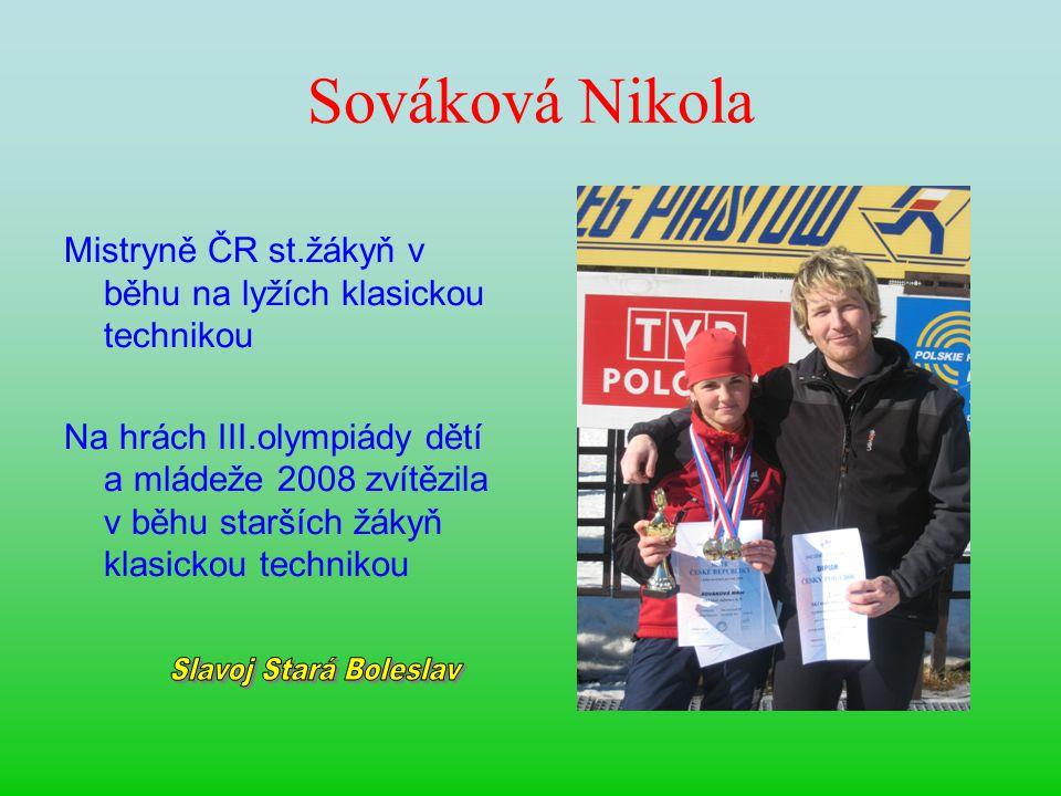 Sováková Nikola Slavoj Stará Boleslav