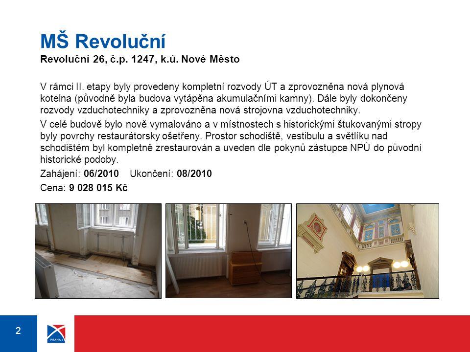 MŠ Revoluční Revoluční 26, č.p. 1247, k.ú. Nové Město