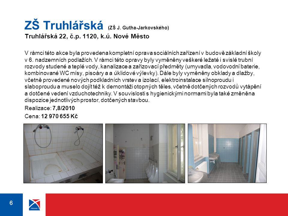 ZŠ Truhlářská (ZŠ J. Gutha-Jarkovského) Truhlářská 22, č.p. 1120, k.ú. Nové Město