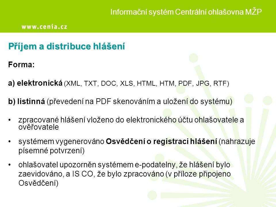 Příjem a distribuce hlášení