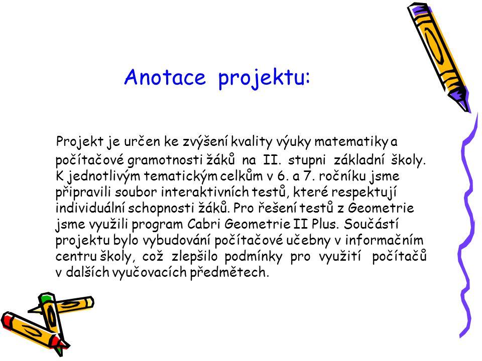 Anotace projektu: