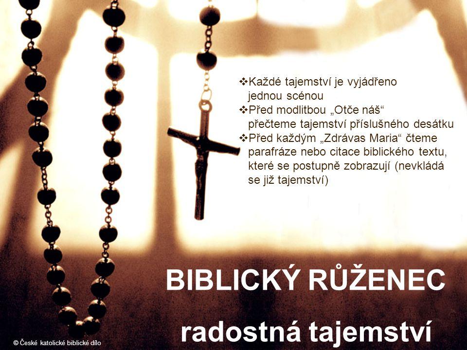 BIBLICKÝ RŮŽENEC radostná tajemství