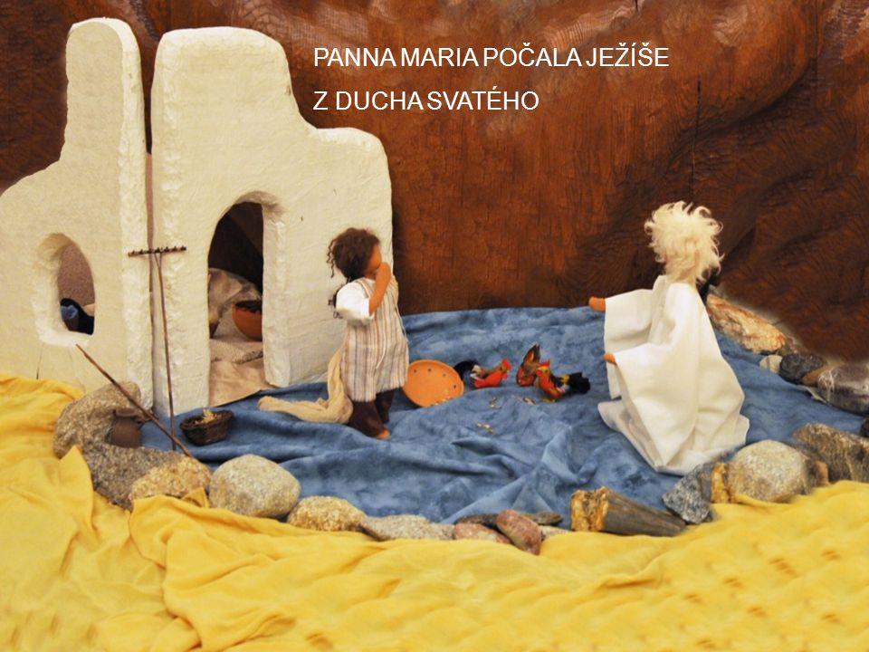 PANNA MARIA POČALA JEŽÍŠE