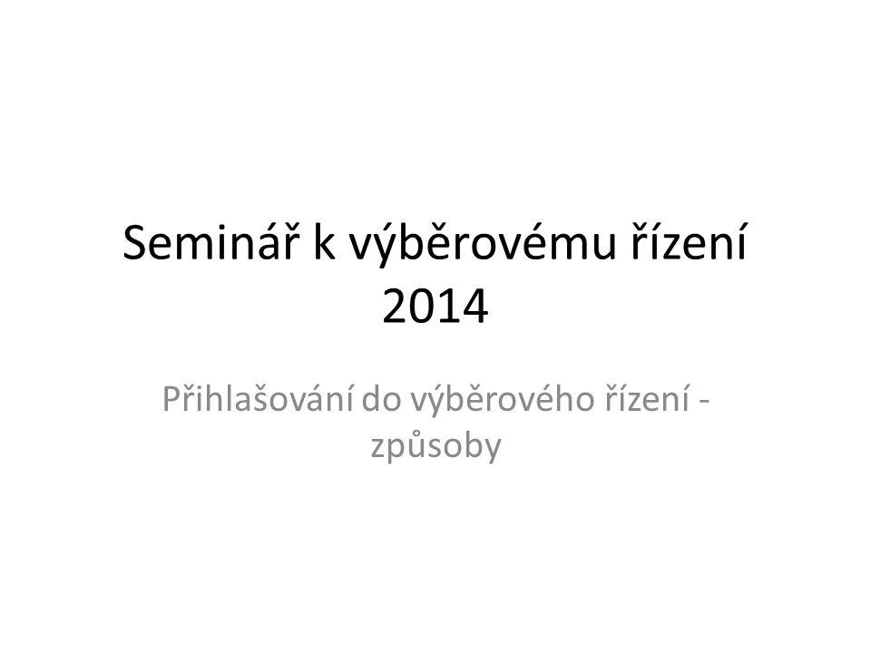 Seminář k výběrovému řízení 2014