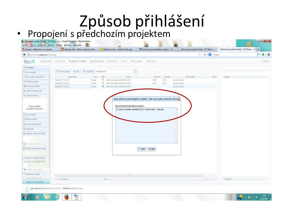 Způsob přihlášení Propojení s předchozím projektem