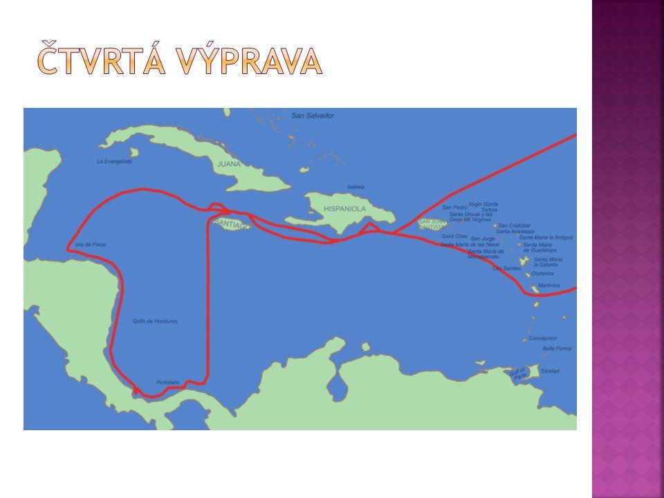 Čtvrtá výprava 9. května 1502 doplul k břehům Hondurasu