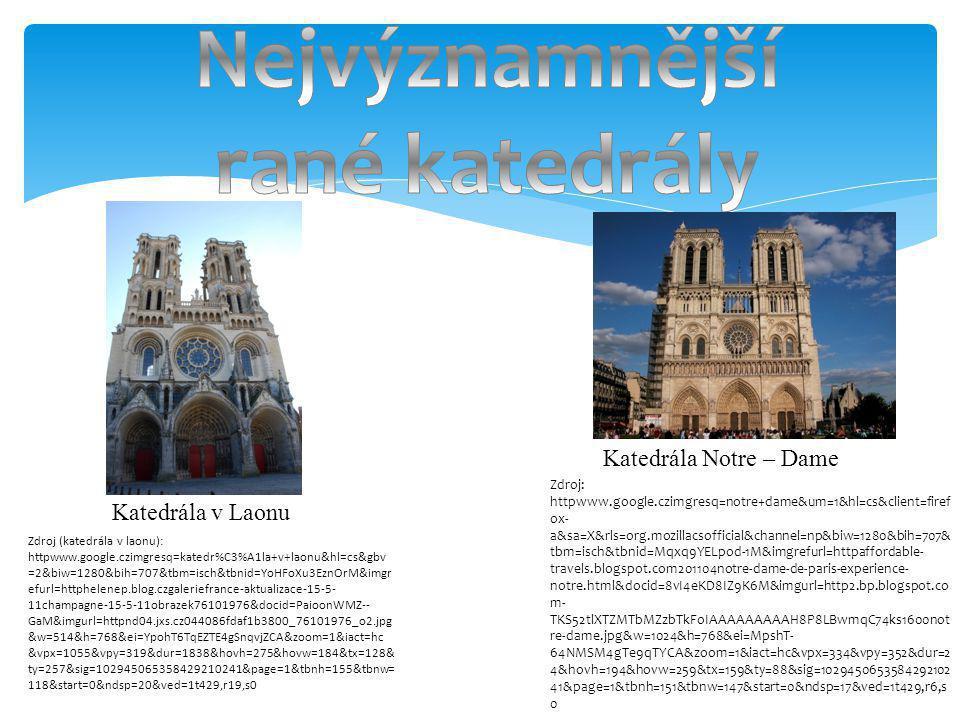 Nejvýznamnější rané katedrály