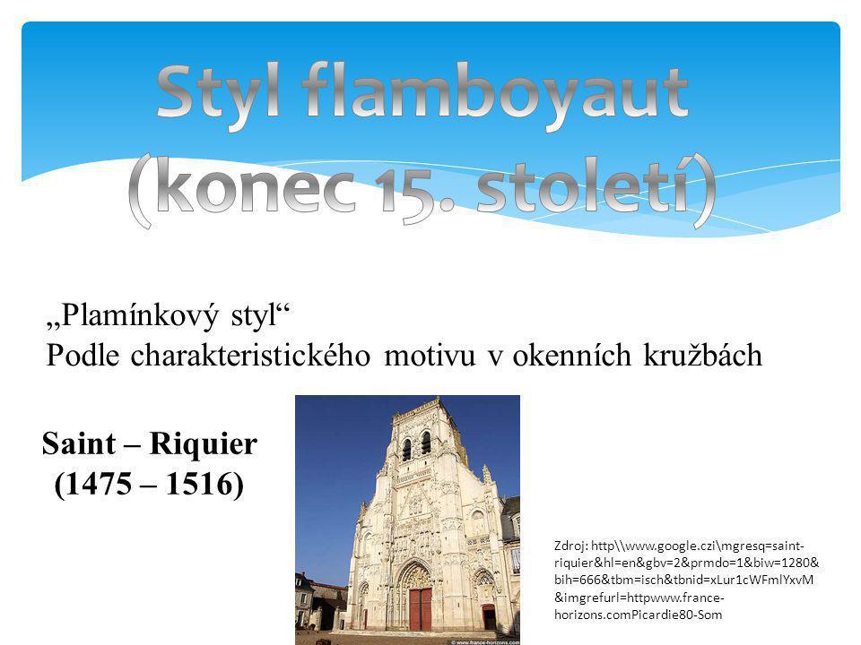 Styl flamboyaut (konec 15. století)