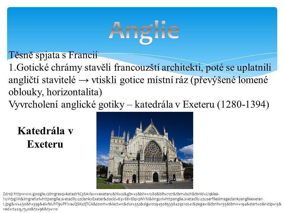 Anglie Katedrála v Exeteru Těsně spjata s Francií