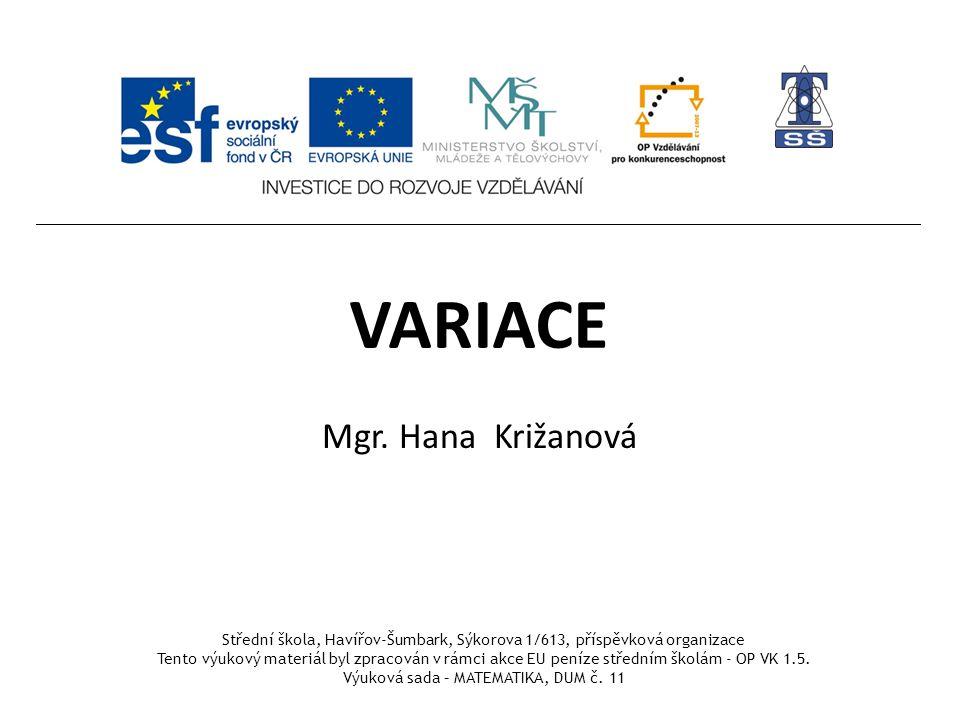 VARIACE Mgr. Hana Križanová