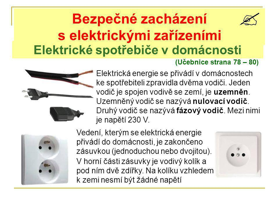 Bezpečné zacházení s elektrickými zařízeními
