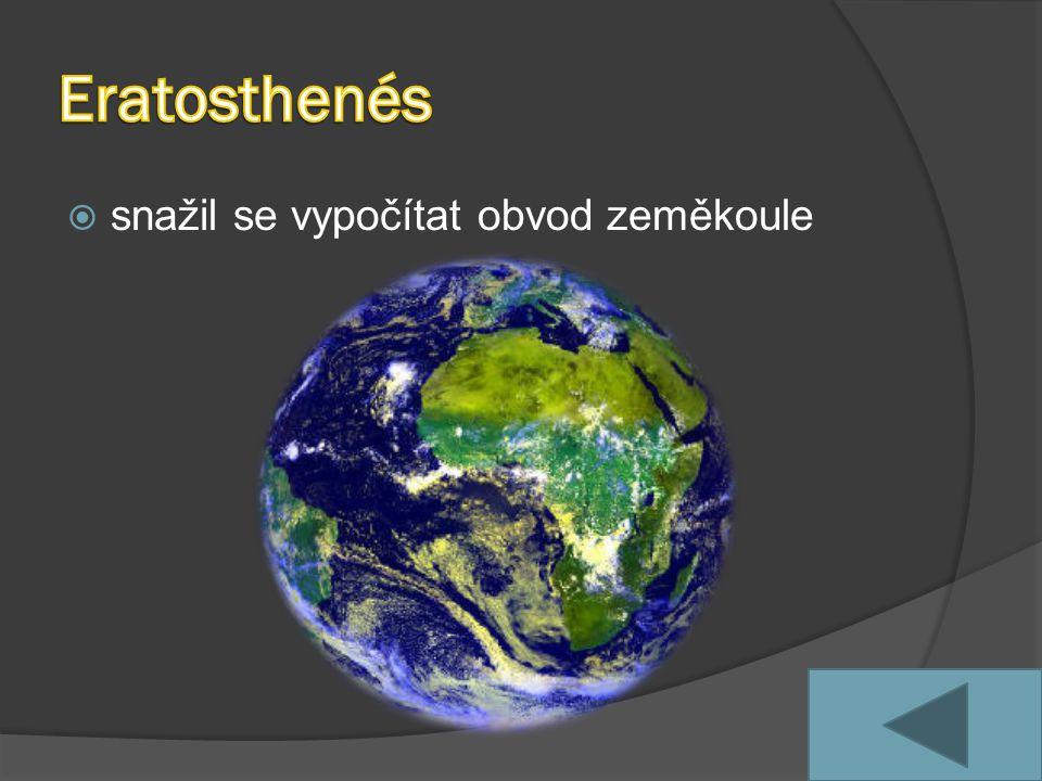 Eratosthenés snažil se vypočítat obvod zeměkoule