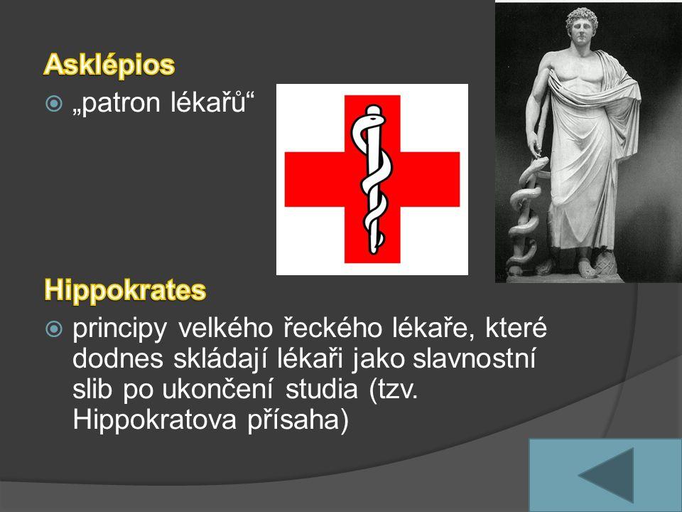"Asklépios ""patron lékařů Hippokrates."