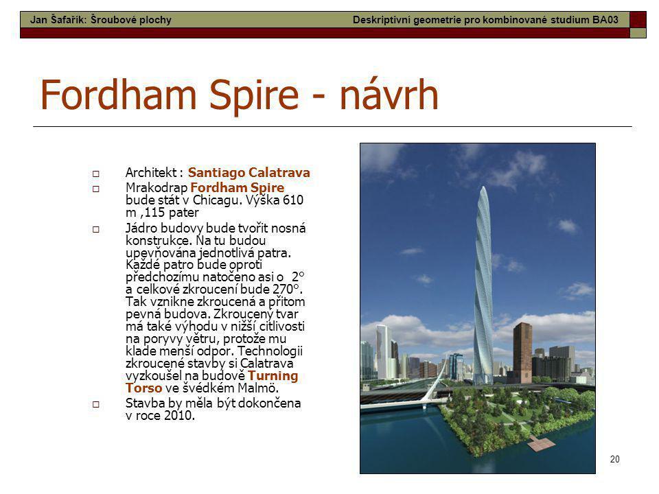 Fordham Spire - návrh Architekt : Santiago Calatrava