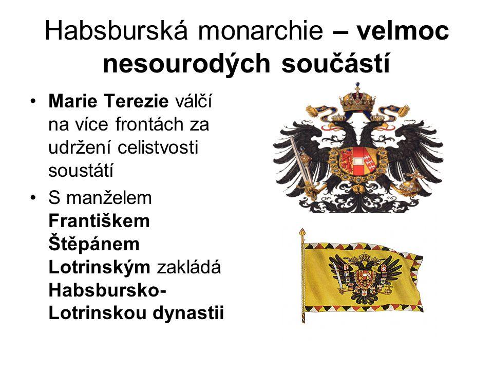 Habsburská monarchie – velmoc nesourodých součástí