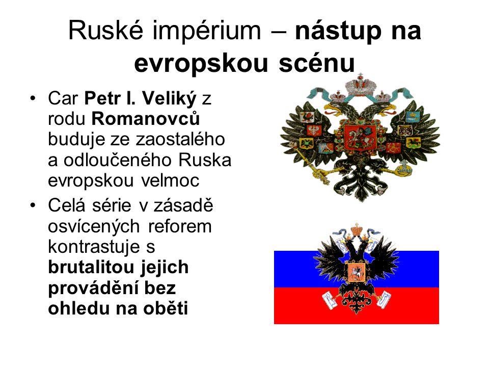 Ruské impérium – nástup na evropskou scénu