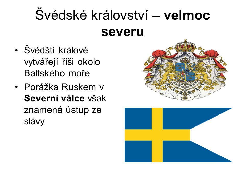 Švédské království – velmoc severu
