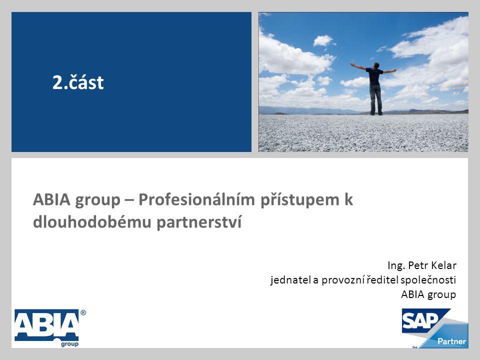 ABIA group – Profesionálním přístupem k dlouhodobému partnerství