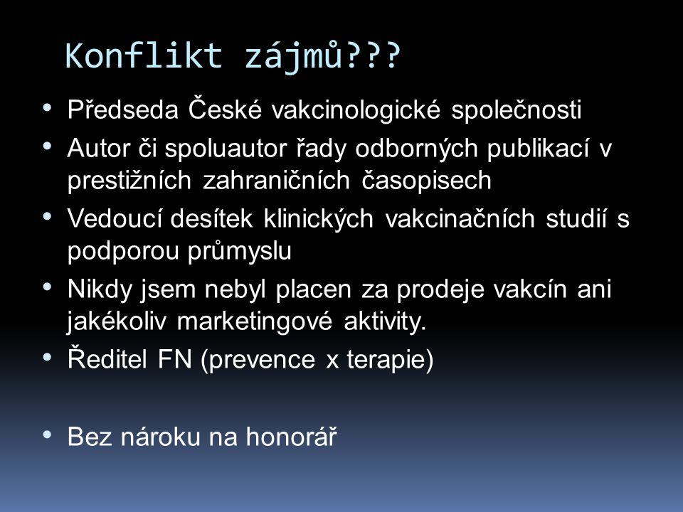 Konflikt zájmů Předseda České vakcinologické společnosti