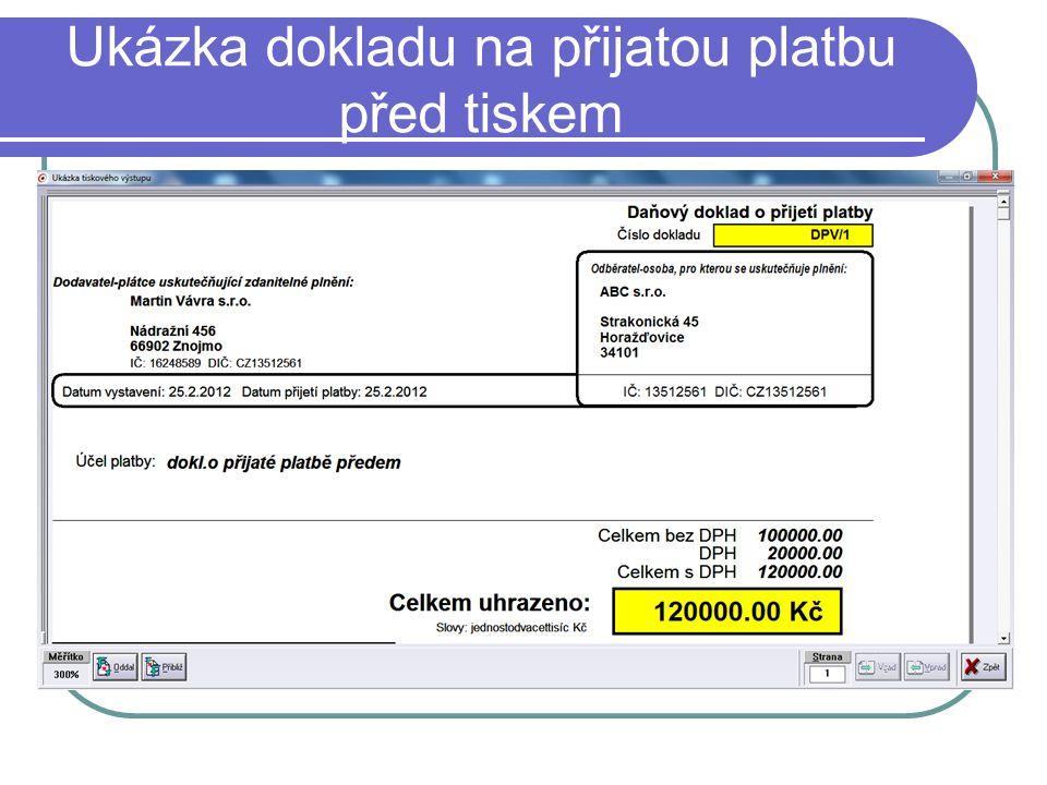 Ukázka dokladu na přijatou platbu před tiskem