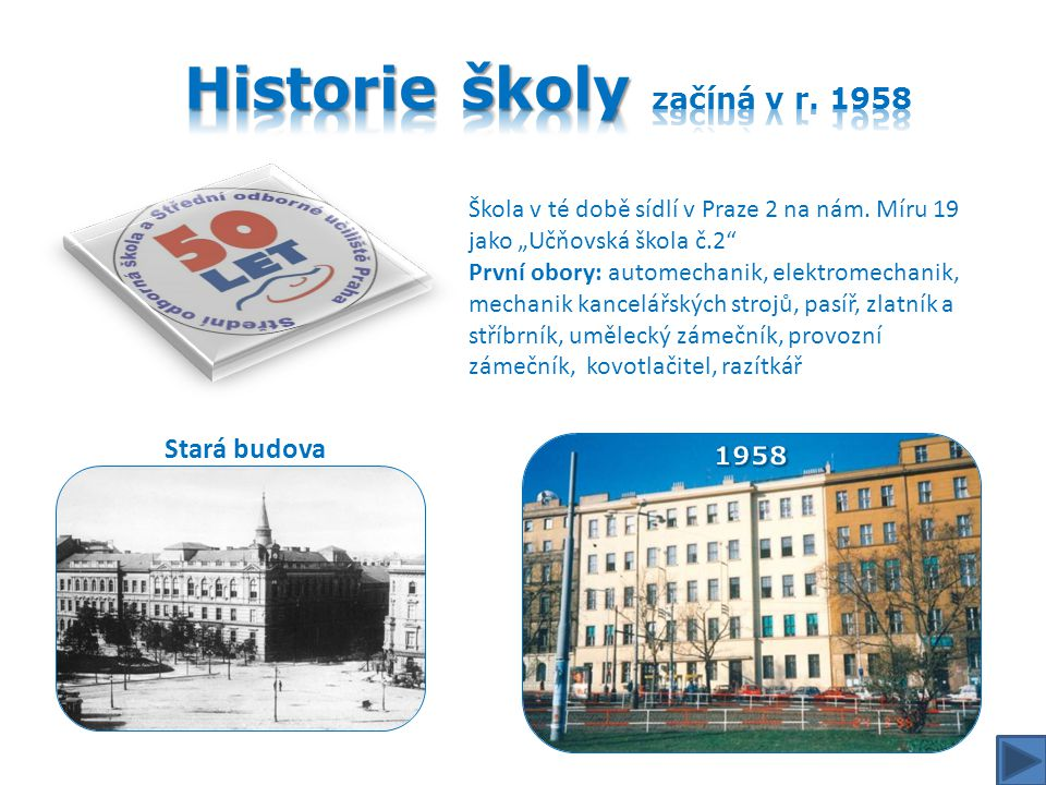Historie školy začíná v r. 1958