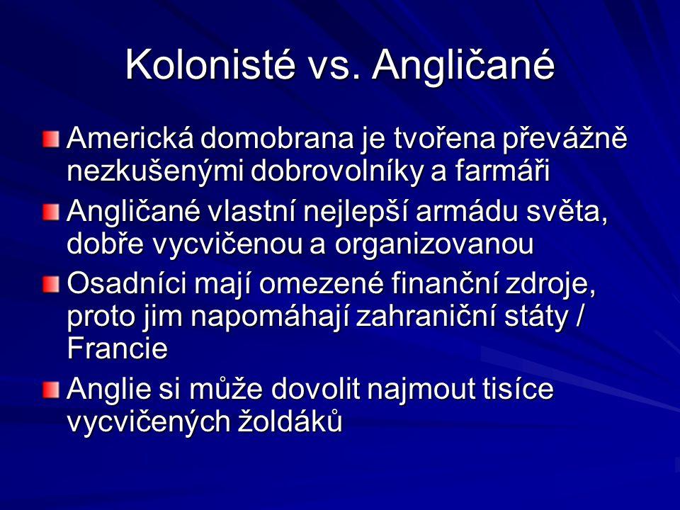 Kolonisté vs. Angličané
