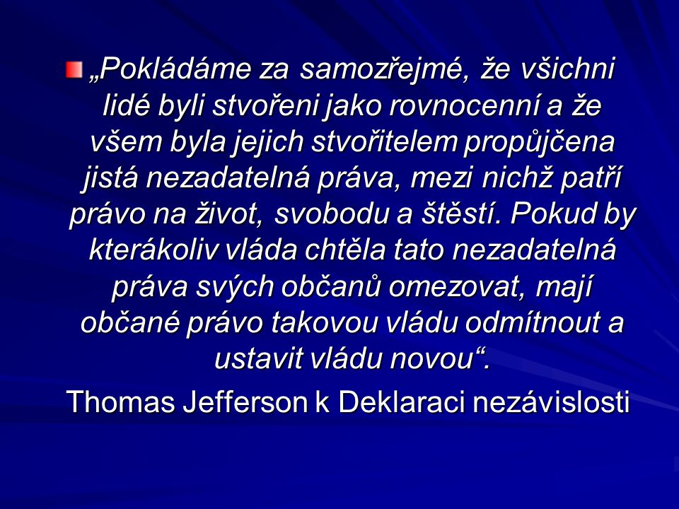 Thomas Jefferson k Deklaraci nezávislosti