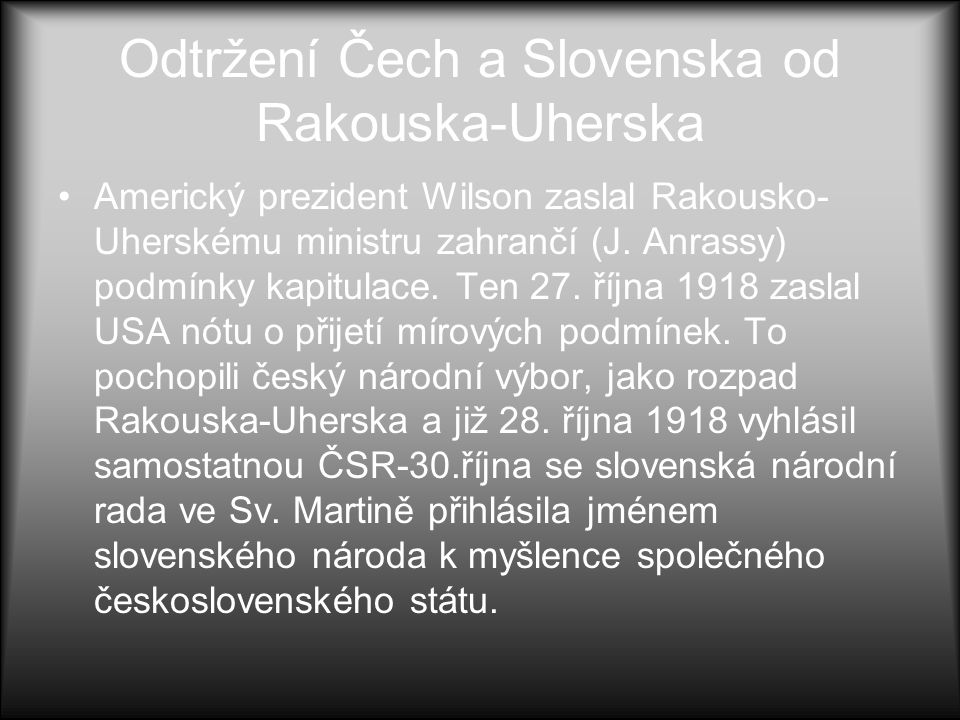 Odtržení Čech a Slovenska od Rakouska-Uherska
