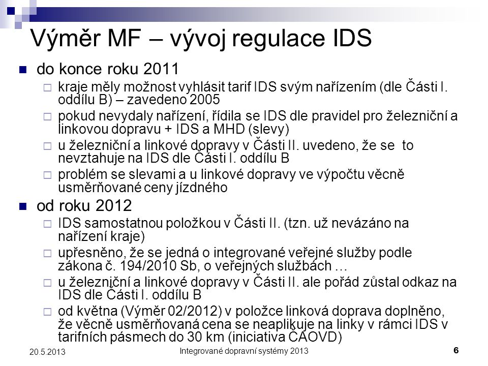 Výměr MF – vývoj regulace IDS