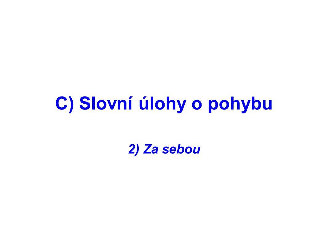 C) Slovní úlohy o pohybu