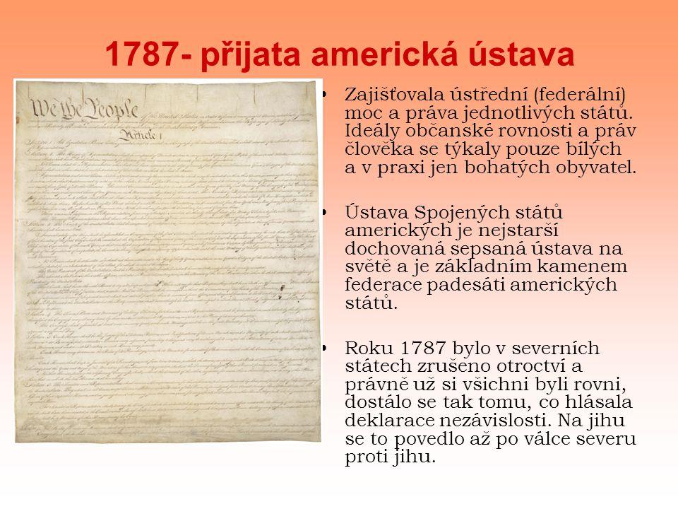 1787- přijata americká ústava