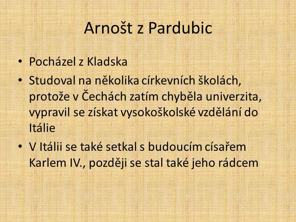 Arnošt z Pardubic Pocházel z Kladska