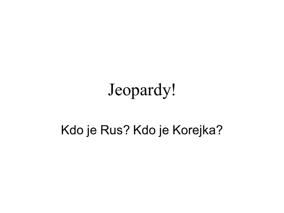 Kdo je Rus Kdo je Korejka