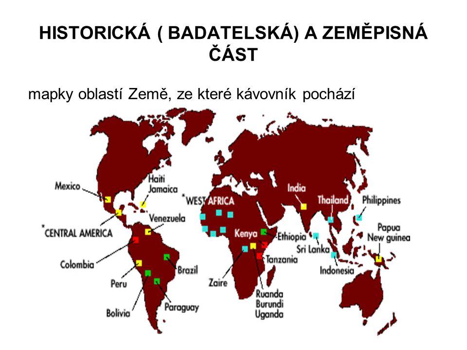 HISTORICKÁ ( BADATELSKÁ) A ZEMĚPISNÁ ČÁST