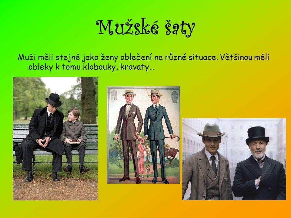Mužské šaty Muži měli stejně jako ženy oblečení na různé situace.