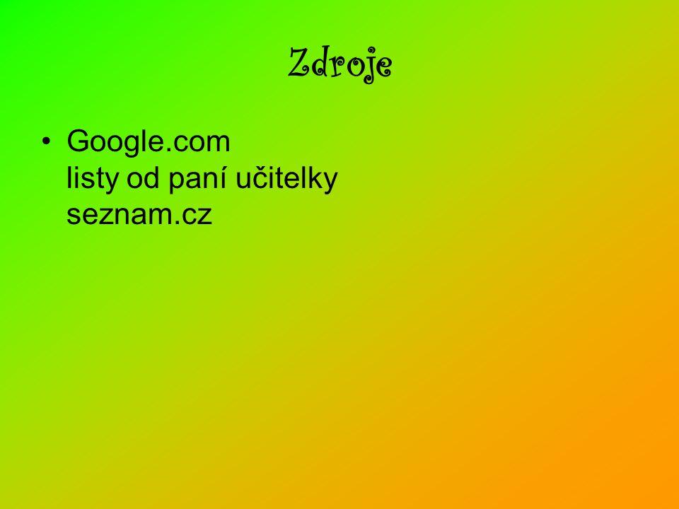 Zdroje Google.com listy od paní učitelky seznam.cz