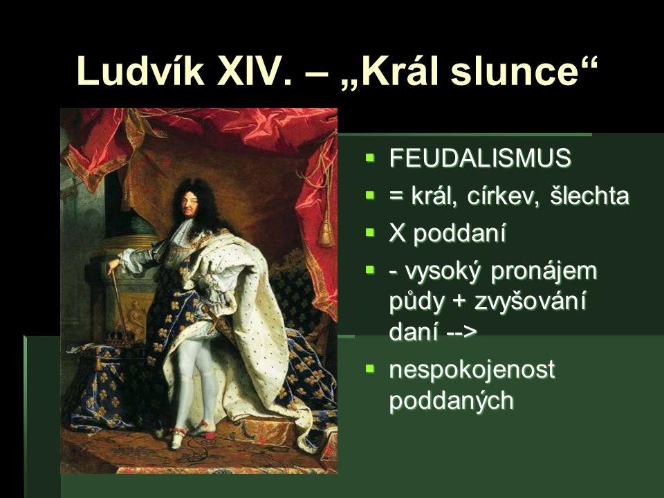 """Ludvík XIV. – """"Král slunce"""