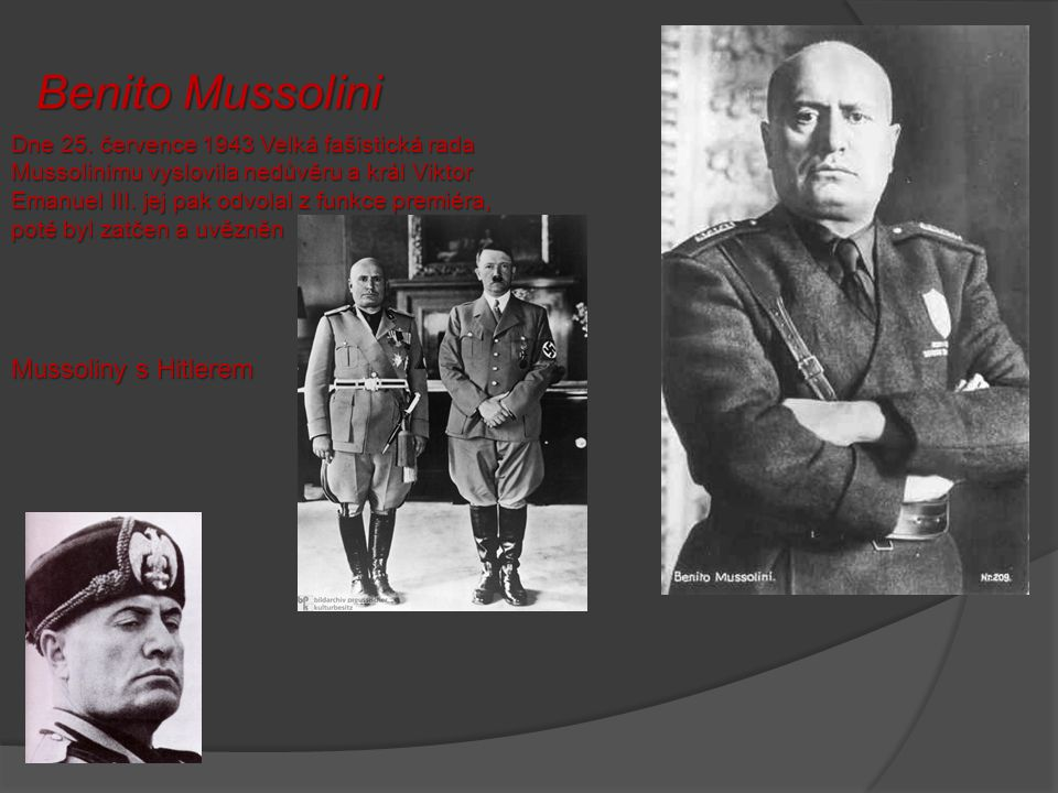 Benito Mussolini Mussoliny s Hitlerem