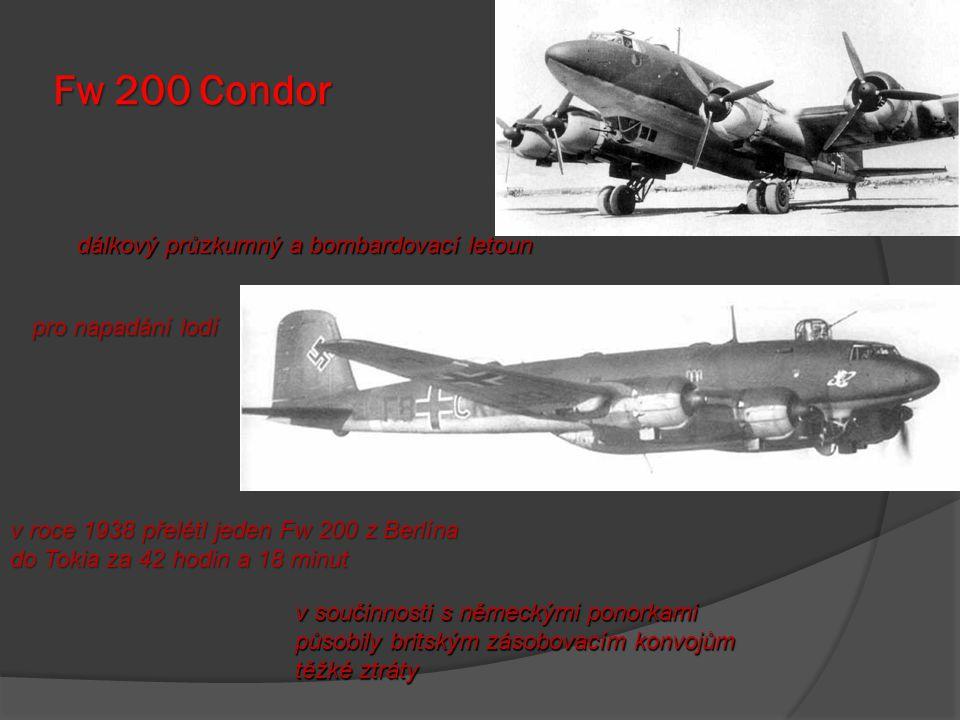 Fw 200 Condor dálkový průzkumný a bombardovací letoun
