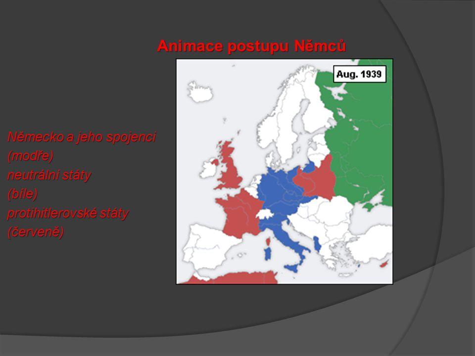 Animace postupu Němců Německo a jeho spojenci (modře) neutrální státy (bíle) protihitlerovské státy (červeně)